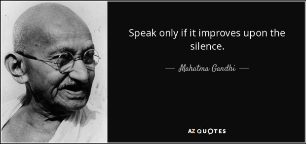 quote-speak-only-if-it-improves-upon-the-silence-mahatma-gandhi-45-55-10.jpg